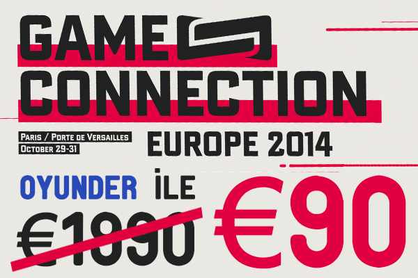 Oyunder sayesinde Game Connection 2014 Paris'te sadece 90 Euro katılım bedeli ile 1990 Euro'luk Business Pass avantajlarına kavuşabilirsiniz