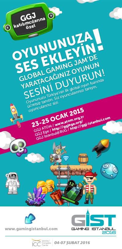GGJ 2015 oyunları GIST Gaming Istanbul 2016'da olacak