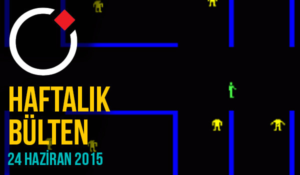 Oyunder Haftalık Bülten (24 Haziran 2015)