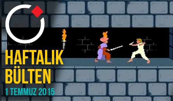 Oyunder Haftalık Bülten (1 Temmuz 2015)