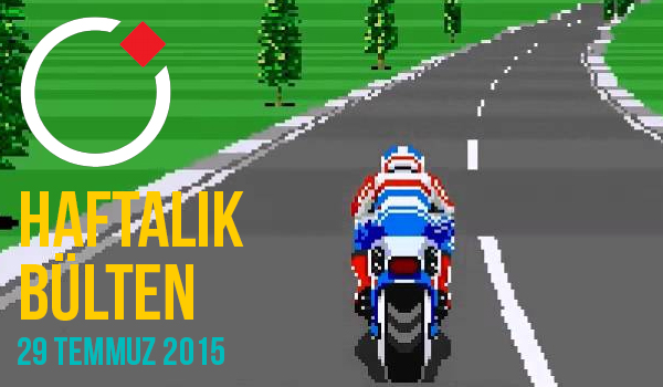 Oyunder Haftalık Bülten (29 Temmuz 2015)