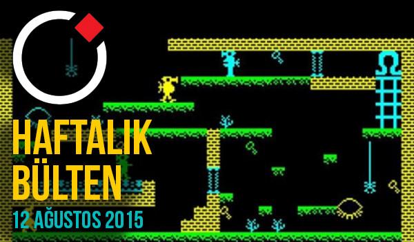 Oyunder Haftalık Bülten (12 Ağustos 2015)