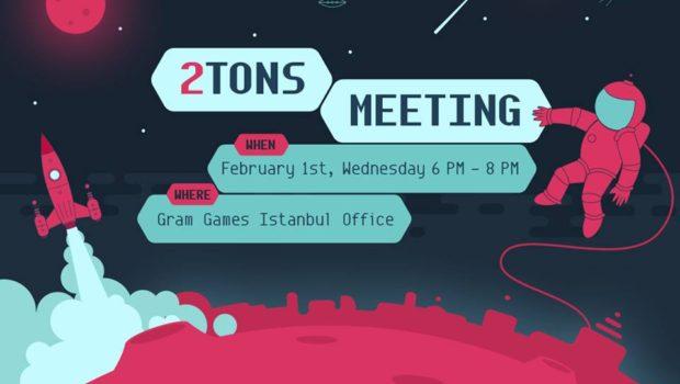 """Gram Games tarafından düzenlenen """"2 Tons Buluşması"""" 'nın 4.'sü 1 Şubat Çarşamba günü, 18:00 – 20:00 saatleri arasında, Gram Games İstanbul ofisinde, gerçekleştirilecek. Buluşma kapsamında; 2Tons'un desteğiyle mobil pazarda yer […]"""