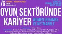 """Oyunder / Women In Games etkinlikleri sürüyor… 24 Şubat 2017′ de Netmarble İstanbul Ofisi """"Oyun Sektöründe Kariyer"""" panelimize ev sahipliği yapacak. Moderatörlüğünü Simay Dinc ' in üstleneceği panelde Burcum Taşkaya, […]"""